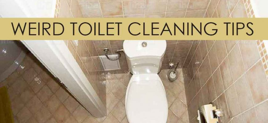 Weird Toilet Cleaning Tips That Really Work
