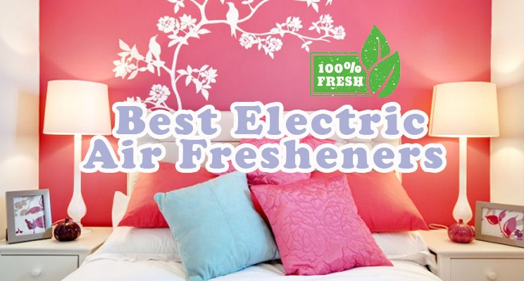 2018 Best Electric Air Fresheners Reviews
