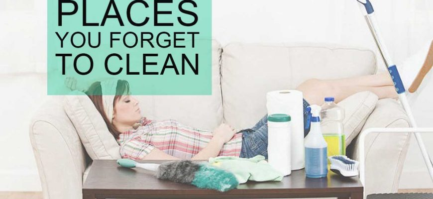 Places You're Forgetting to Clean